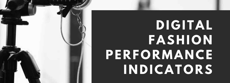 Digital Fashion Key Performance Indicators