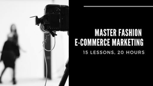 Master Fashion Ecommerce Marketing