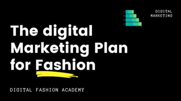 Digital Marketing Plan for Fashion free course